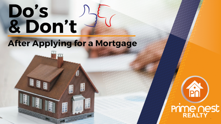 Do's & Don't After Applying for a Mortgage
